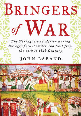 Bringers of War by John Laband