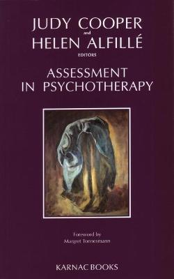Assessment in Psychotherapy by Helen Alfille