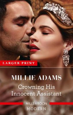 Crowning His Innocent Assistant by Millie Adams