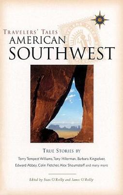 Travelers' Tales American Southwest by Sean O'Reilly