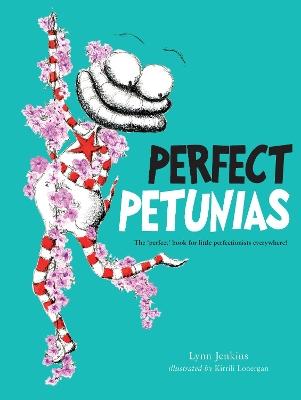 Perfect Petunias by Kirrili Lonergan