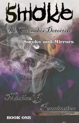Smoke by Michael J Pennington