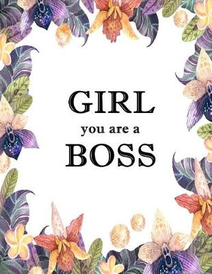 Girl You Are a Boss book