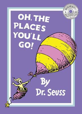 Oh, The Places You'll Go! (Dr. Seuss) by Dr. Seuss