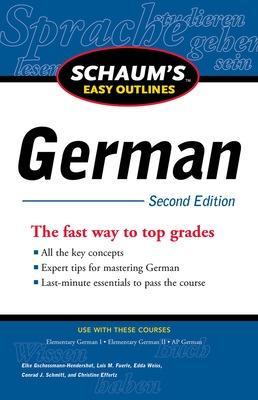 Schaum's Easy Outline of German by Elke Gschossmann-Hendershot