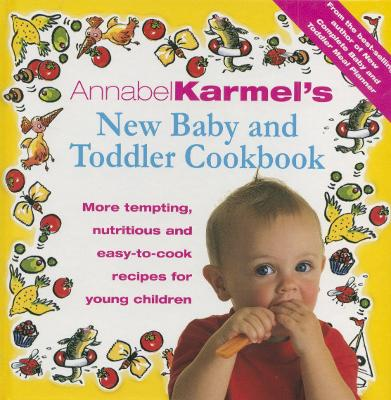 Annabel Karmel's Baby And Toddler Cookbook book