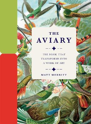 The Aviary by Matt Merritt
