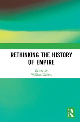 Rethinking the History of Empire book