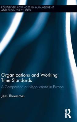 Organizations and Working Time Standards by Jens Thoemmes