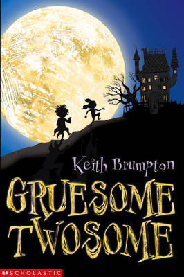 Gruesome Twosome by Keith Brumpton