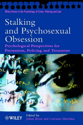 Stalking and Psychosexual Obsession by Julian Boon