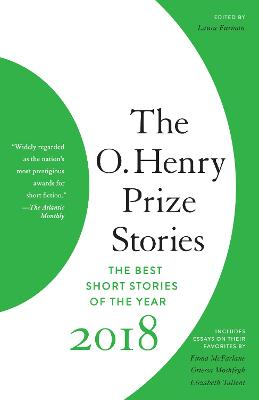 The O. Henry Prize Stories 2018 by Laura Furman