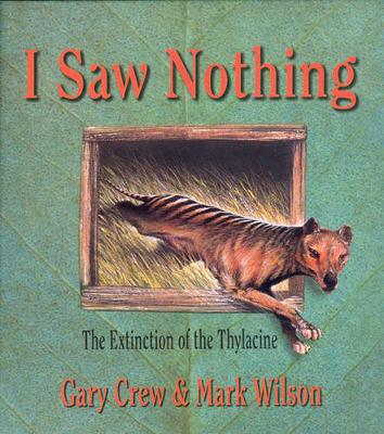 I Saw Nothing by Gary Crew