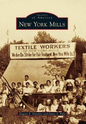 New York Mills by Eugene E. Dziedzic
