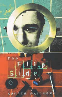 The Flip Side by Andrew Matthews
