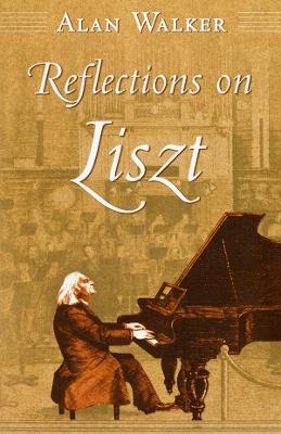 Reflections on Liszt by Alan Walker