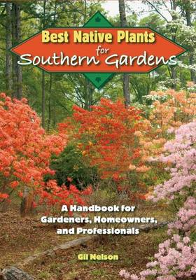 Best Native Plants For Southern Gardens book