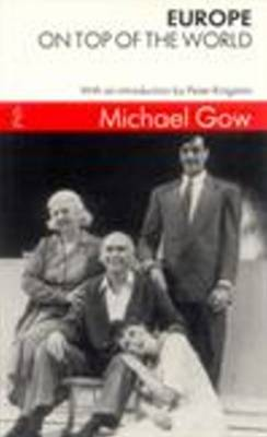 Europe AND On Top of the World by Michael Gow