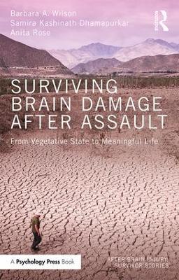 Surviving Brain Damage After Assault by Barbara A. Wilson