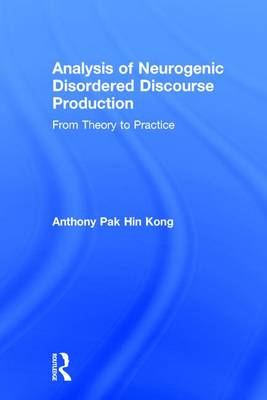 Analysis of Neurogenic Disordered Discourse Production by Anthony Pak Hin Kong