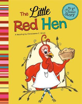 The Little Red Hen by Christianne C. Jones