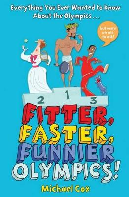 Fitter, Faster, Funnier Olympics by Michael Cox