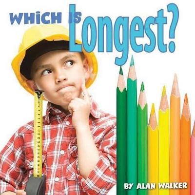 Which Is Longest? by Alan Walker