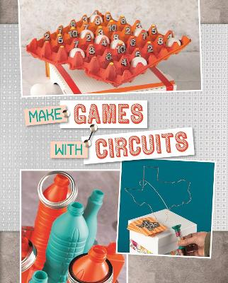 Make Games with Circuits by Chris Harbo