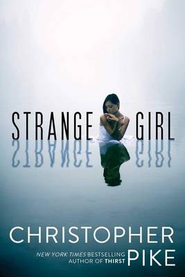 Strange Girl by Christopher Pike