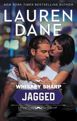Whiskey Sharp by Lauren Dane