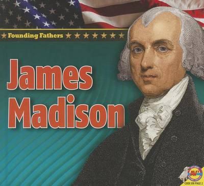 James Madison by Pamela McDowell