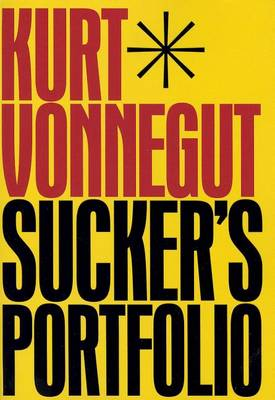 Sucker's Portfolio by Kurt Vonnegut