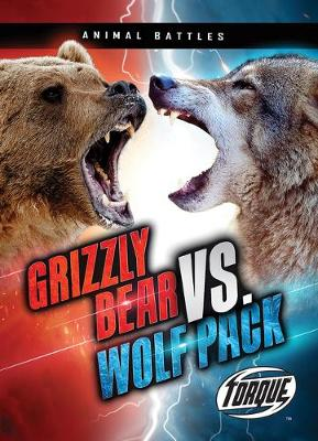 Grizzly Bear VS Wolf Pack book