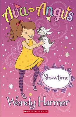 Ava and Angus: Showtime by Wendy Harmer
