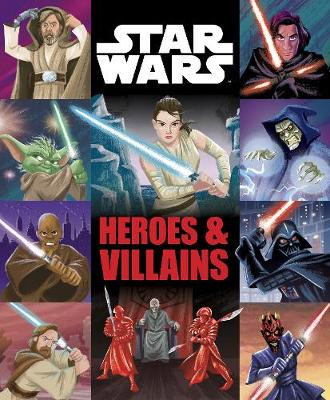 Heroes and Villains by Star Wars