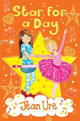 Star for a Day by Jean Ure