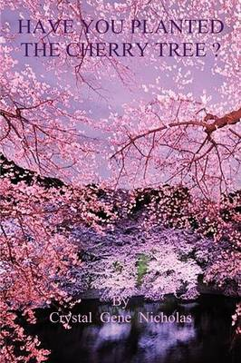 Have You Planted the Cherry Tree ? by Alberto Zani
