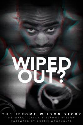 Wiped Out? by Jerome Wilson
