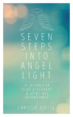 Seven Steps into Angel Light book