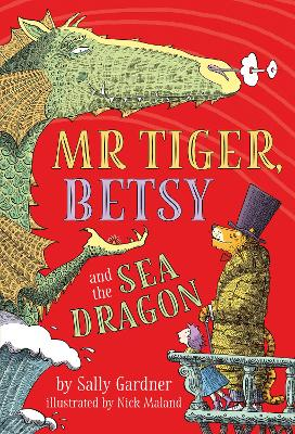 Mr Tiger, Betsy and the Sea Dragon book