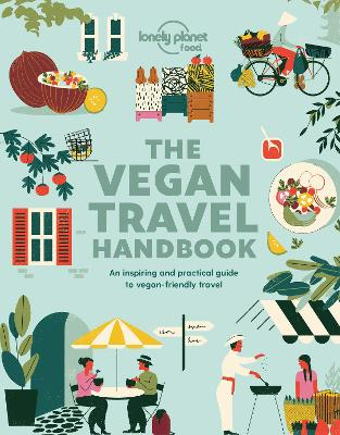Vegan Travel Handbook by Lonely Planet Food