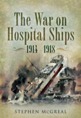 War on Hospital Ships 1914-1918 book
