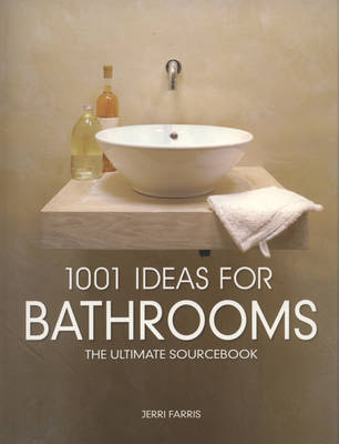 1001 Ideas for Bathrooms by Jerri Farris