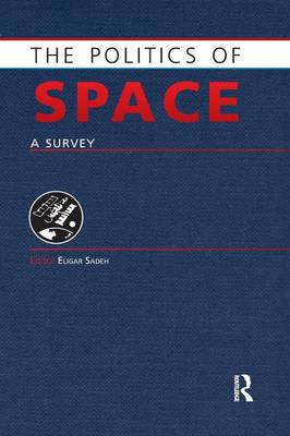 The Politics of Space by Eligar Sadeh