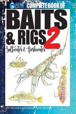 Complete Book of Baits and Rigs 2: Saltwater & Freshwater book