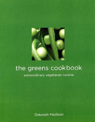 Greens Cookbook by Deborah Madison