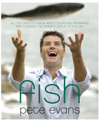 Fish by Pete Evans