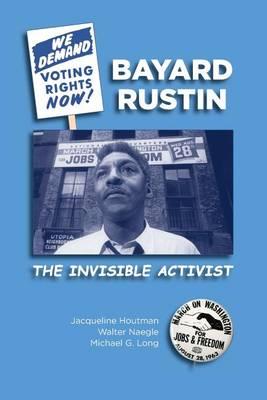 Bayard Rustin by Jacqueline Houtman