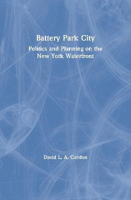 Battery Park City by David L. A. Gordon