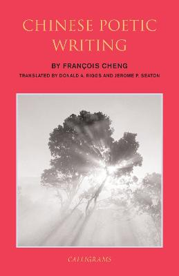 Chinese Poetic Writings book
